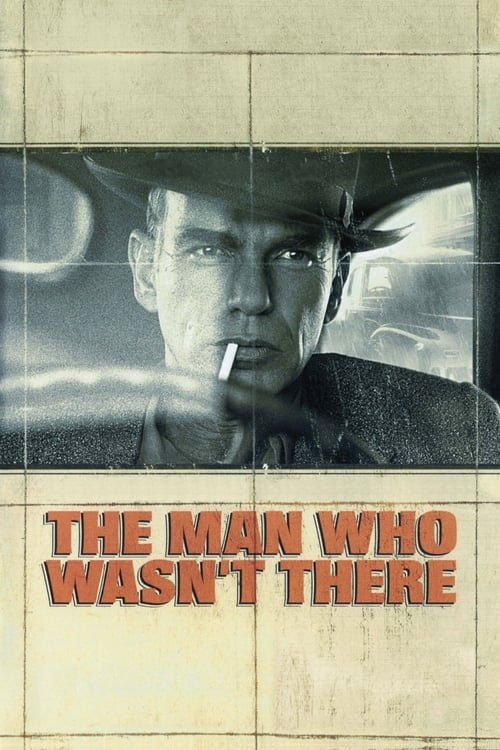The Man Who Wasn't There poster