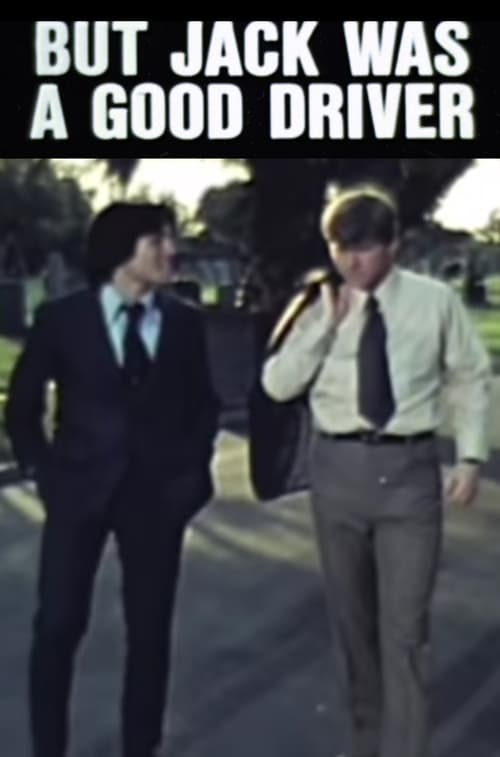 But Jack Was a Good Driver