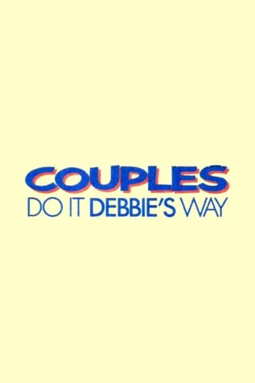 Couples Do It Debbie's Way