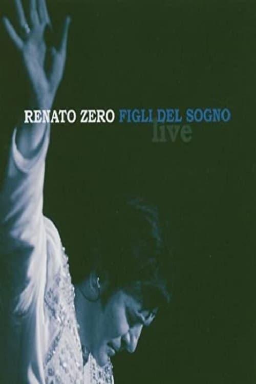Renato Zero - Figli Del Sogno