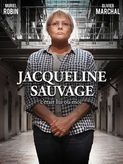 Jacqueline Sauvage: It Was Him or Me