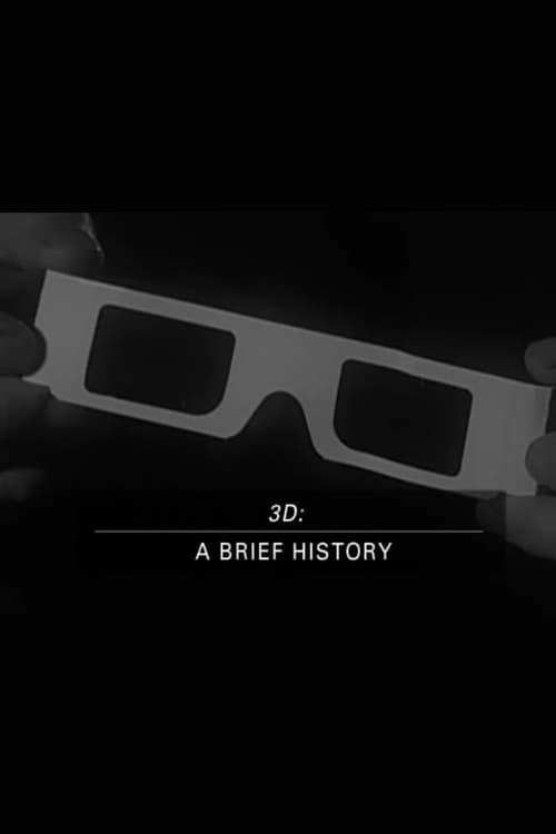 3D: A Brief History