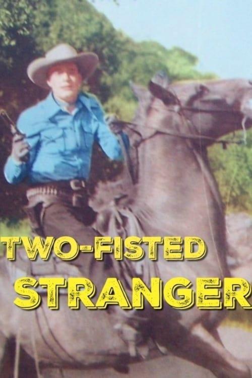 Two-Fisted Stranger