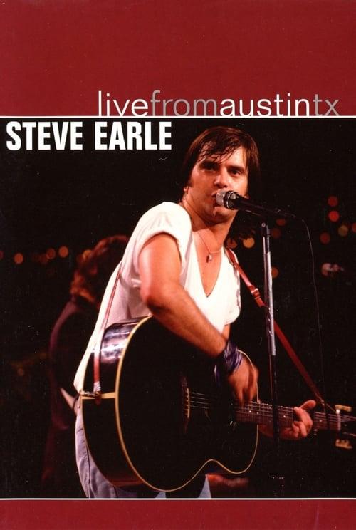 Steve Earle: Live from Austin, Texas