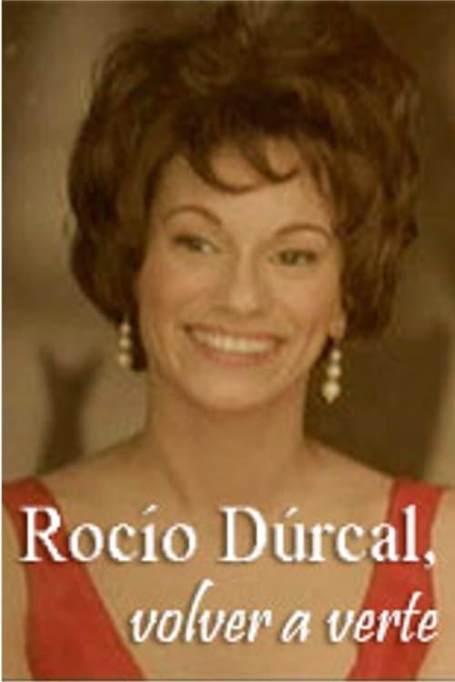 Rocío Dúrcal, volver a verte