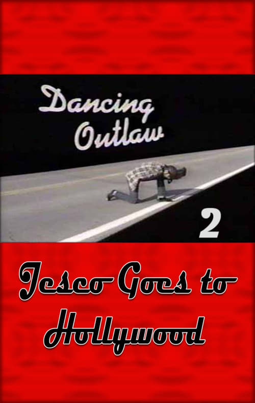 Dancing Outlaw II: Jesco Goes to Hollywood
