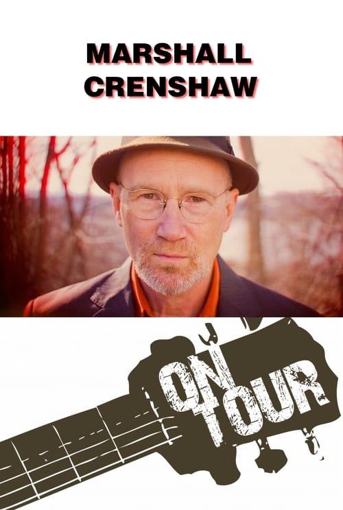 On Tour: Marshall Crenshaw