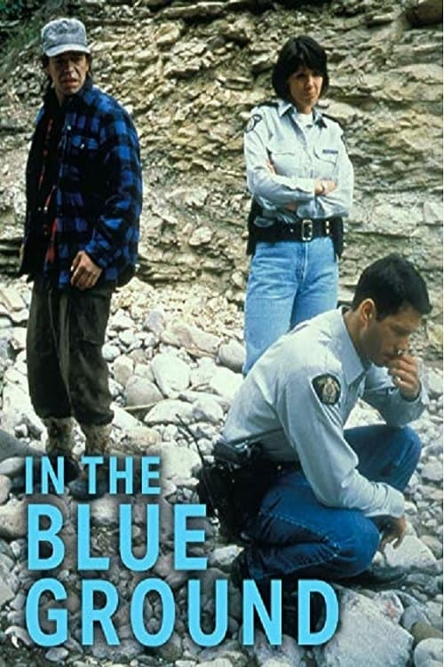 In the Blue Ground: A North of 60 Mystery