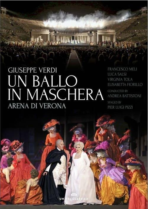 Un Ballo in Maschera - Arena di Verona