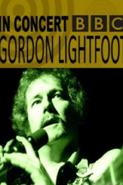 Gordon Lightfoot: BBC Four In Concert