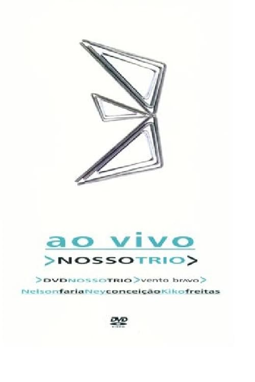 Watch Nosso Trio Full Movie Download