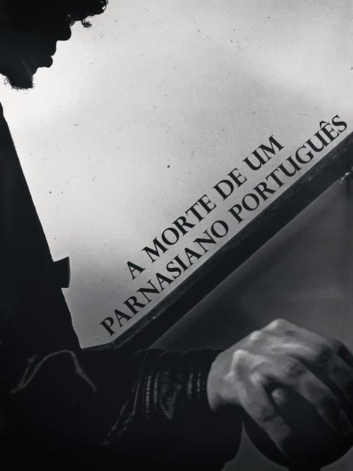 Death of a Portuguese Parnassian