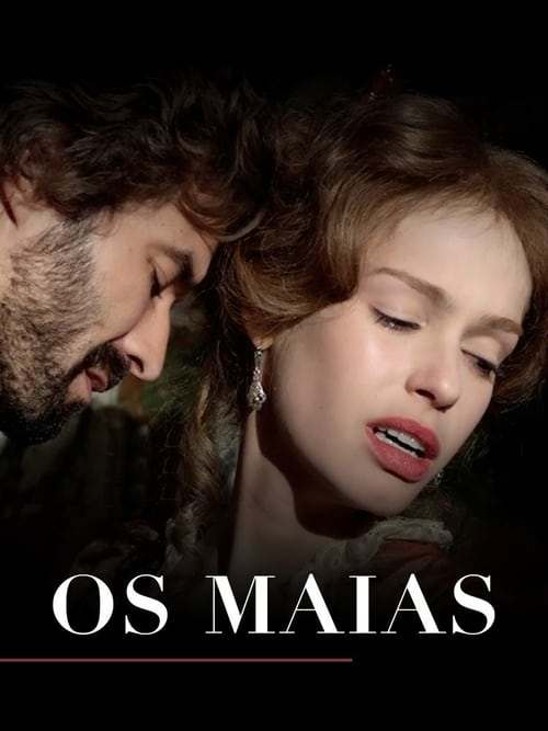 The Maias: Story of a Portuguese Family