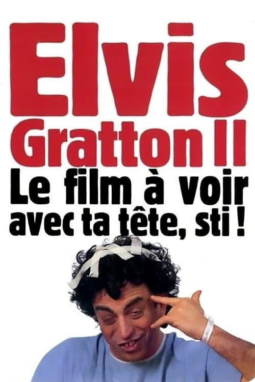 Elvis Gratton 2: Miracle à Memphis