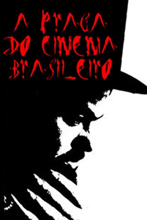 A Praga do Cinema Brasileiro