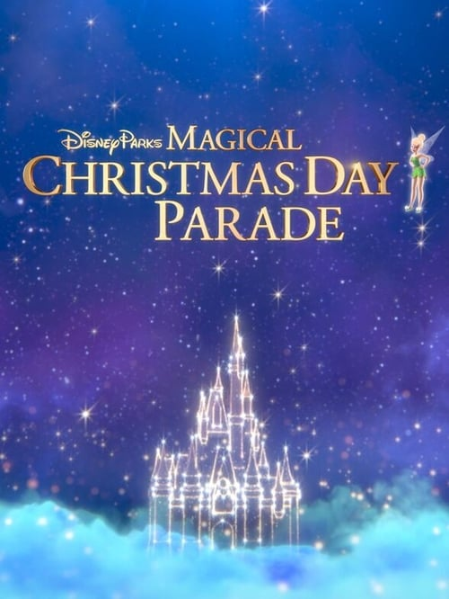 Disney Parks Magical Christmas Day Celebration