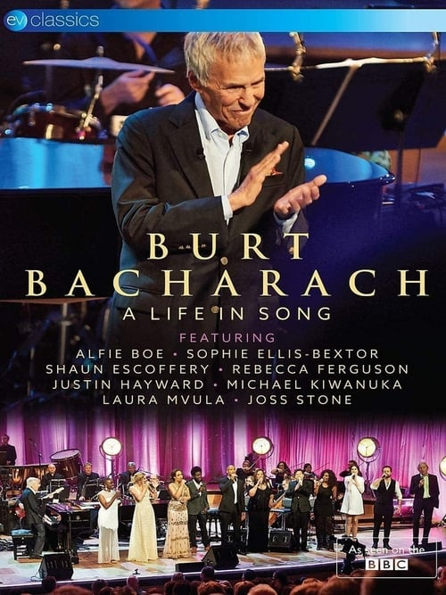 Burt Bacharach - A Life in Song