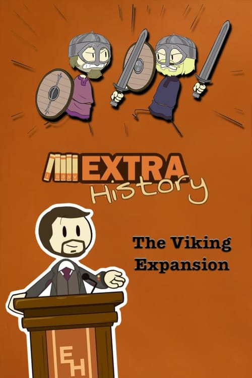 Watch Extra History The Viking Expansion Full Movie Download