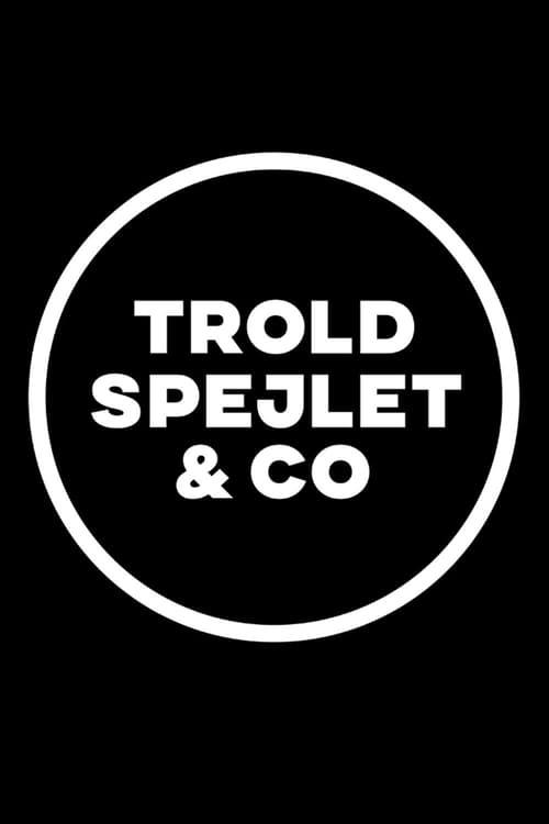 Troldspejlet & Co.
