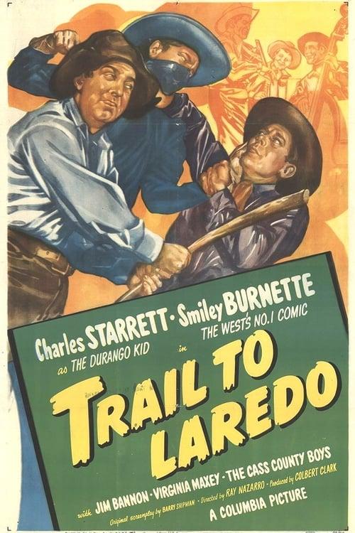 Trail to Laredo