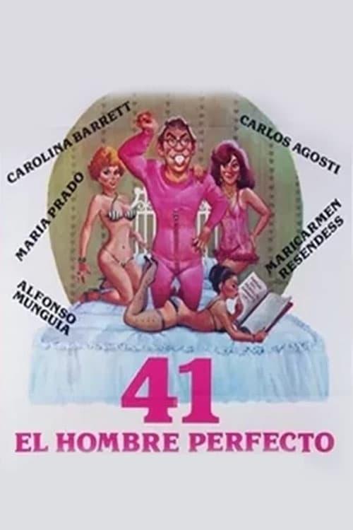 41: El hombre perfecto