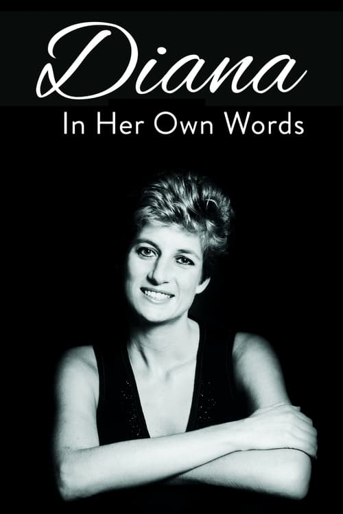 Watch Diana: In Her Own Words Full Movie Download
