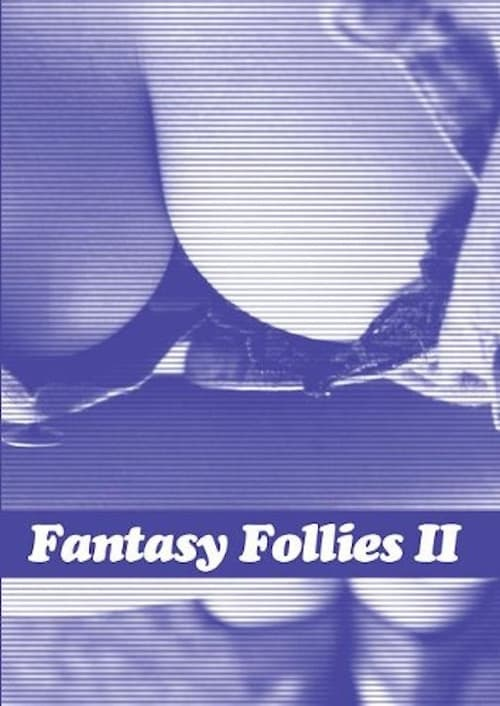 Fantasy Follies II