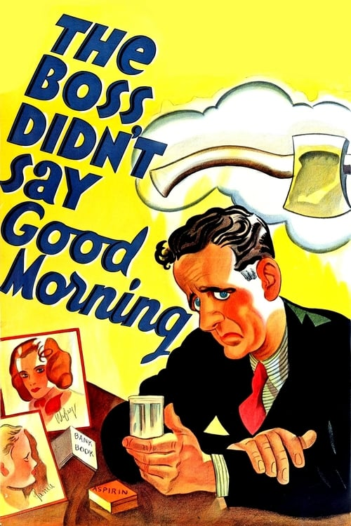The Boss Didn't Say Good Morning