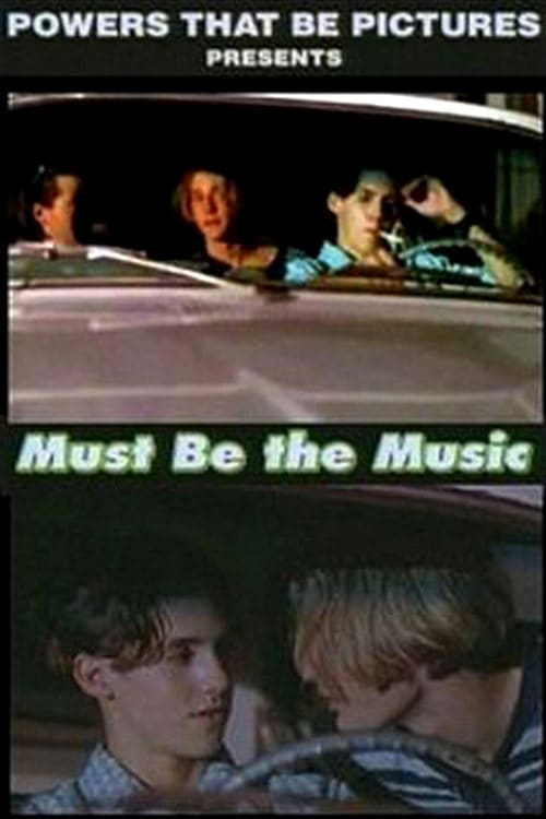 Must Be the Music