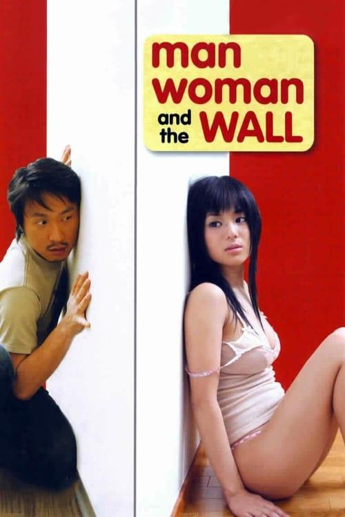 Man, Woman & the Wall