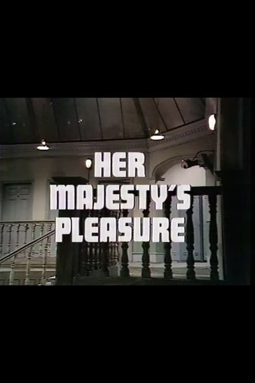 Her Majesty's Pleasure