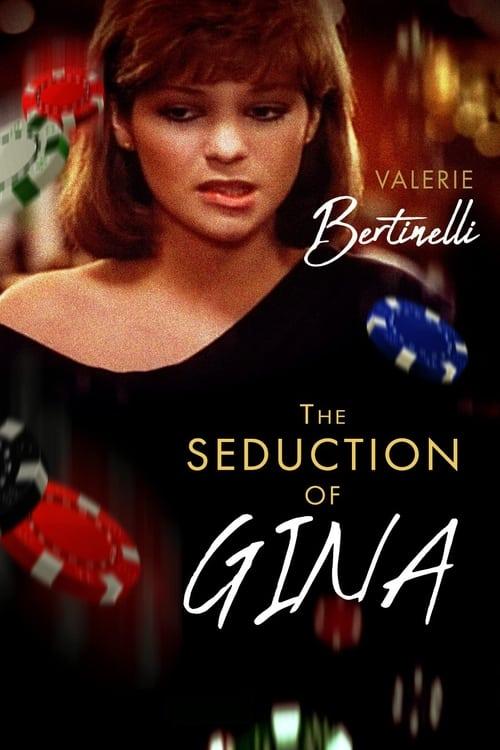 The Seduction of Gina