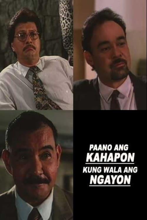 Paano ang Ngayon Kung Wala ang Kahapon