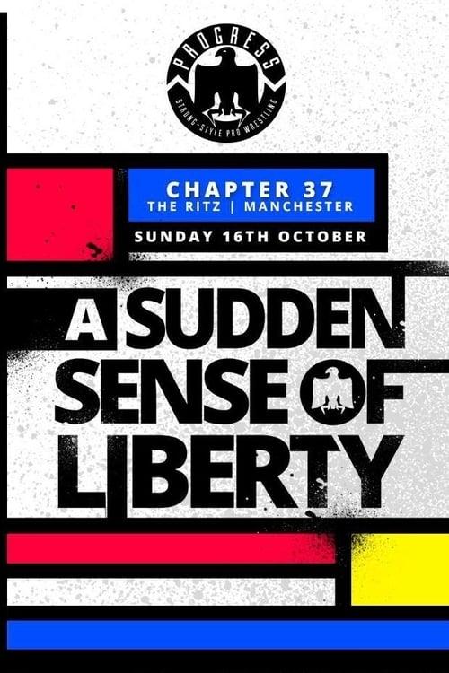 PROGRESS Chapter 37: A Sudden Sense Of Liberty
