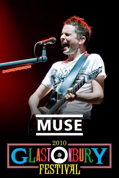 Muse: Live at Glastonbury 2010