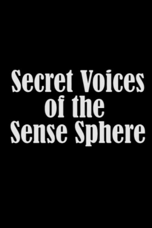 Secret Voices of the Sense Sphere