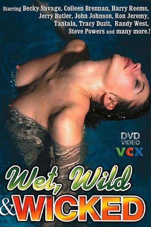 Wet, Wild & Wicked