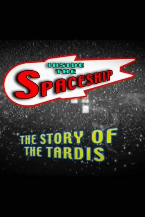 Inside the Spaceship: The Story of the TARDIS