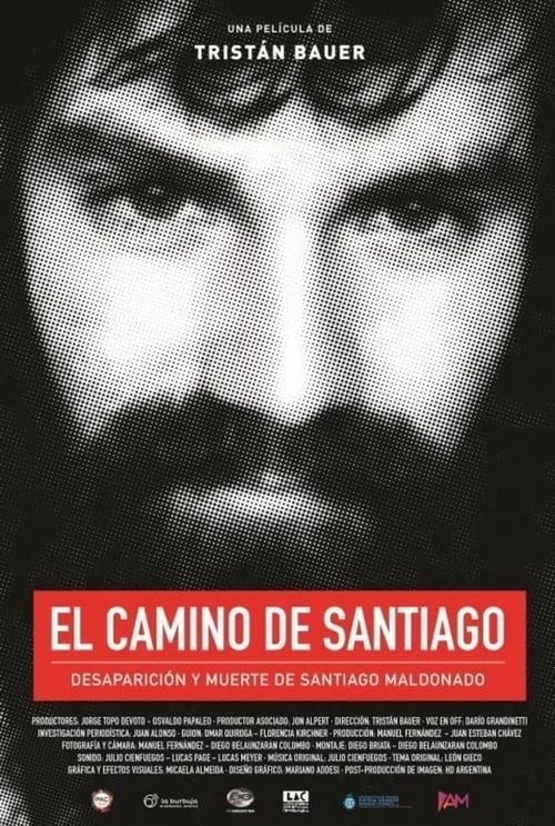 Santiago's path: disappearance and death of Santiago Maldonado stream movies online free