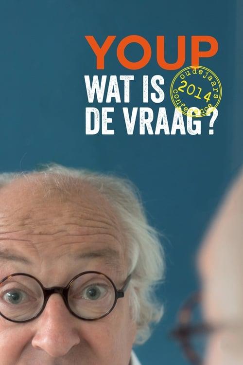 Youp van 't Hek: Wat is de vraag?