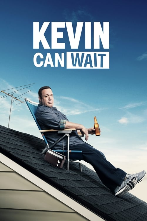 Kevin Can Wait - Poster