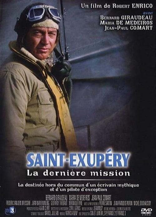 Saint-Exupéry - La Dernière Mission