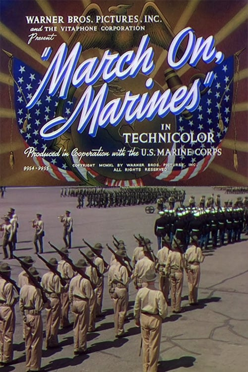 March On, Marines