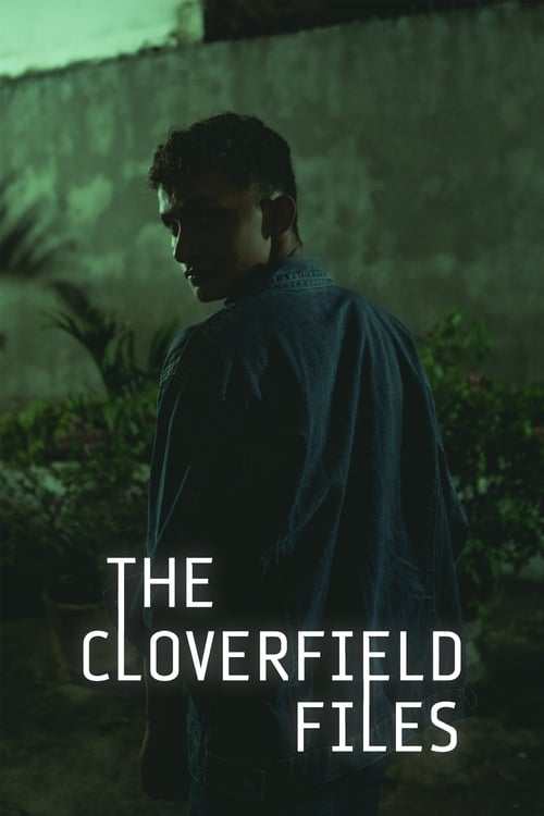 The Cloverfield Files
