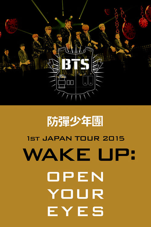 """BTS 1st Japan Tour """"Wake Up: Open Your Eyes"""""""