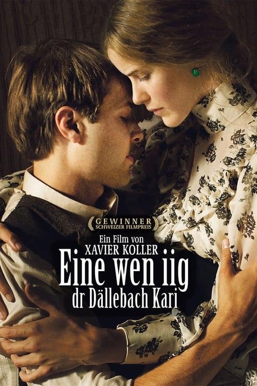 Eine wen iig, dr Dällebach Kari