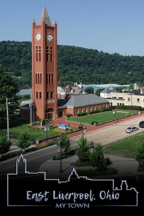 East Liverpool, Ohio: My Town