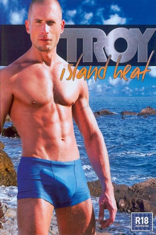 Troy: Island Heat