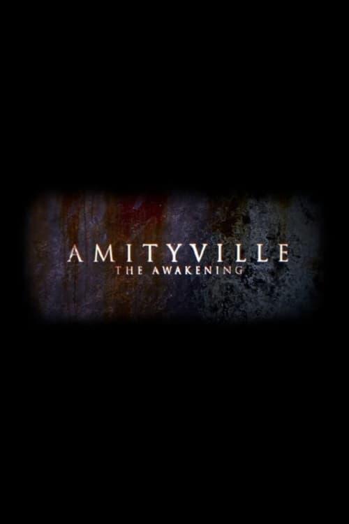 Regarder et télécharger Amityville: The Awakening film complet en français gratuit