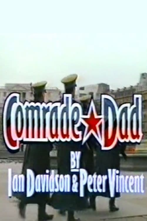 Comrade Dad
